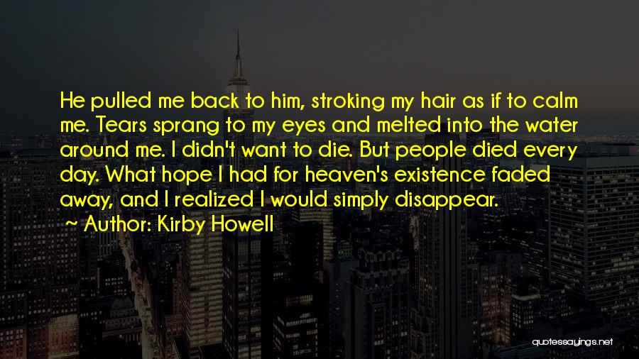 Hope And Survival Quotes By Kirby Howell