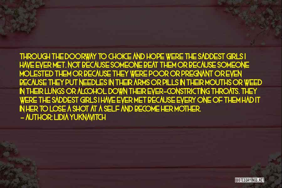 Hope And Survival Quotes By Lidia Yuknavitch