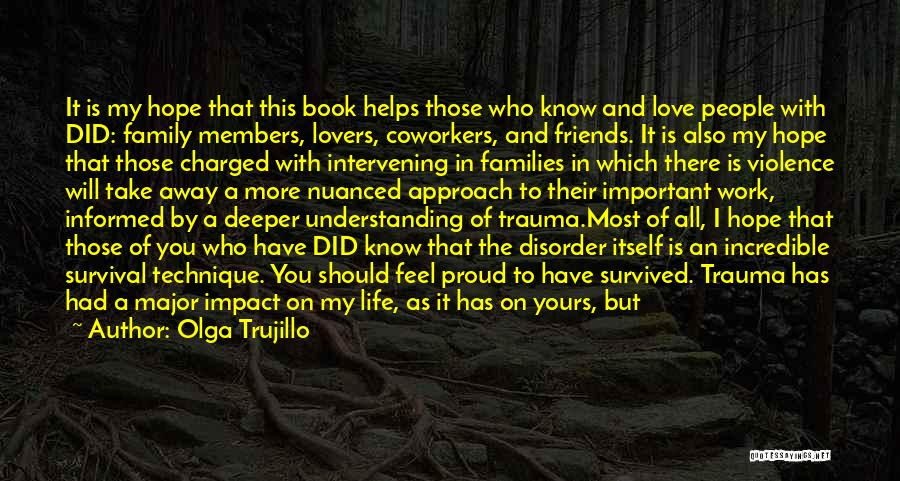 Hope And Survival Quotes By Olga Trujillo