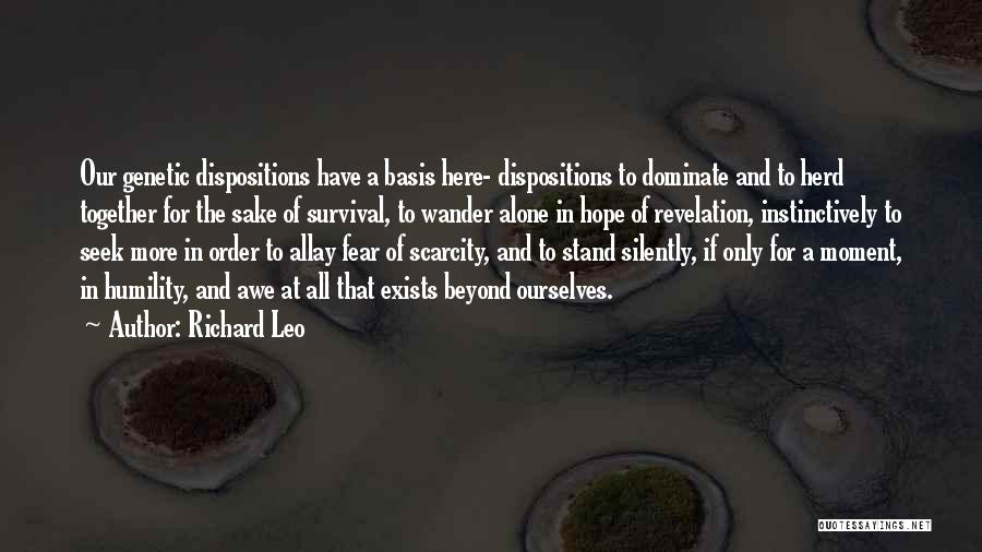 Hope And Survival Quotes By Richard Leo