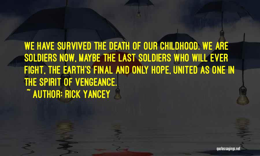 Hope And Survival Quotes By Rick Yancey