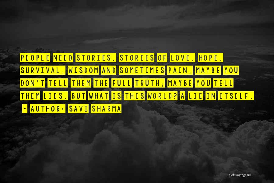 Hope And Survival Quotes By Savi Sharma