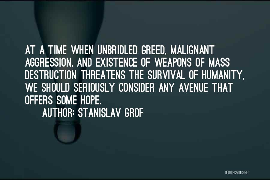 Hope And Survival Quotes By Stanislav Grof