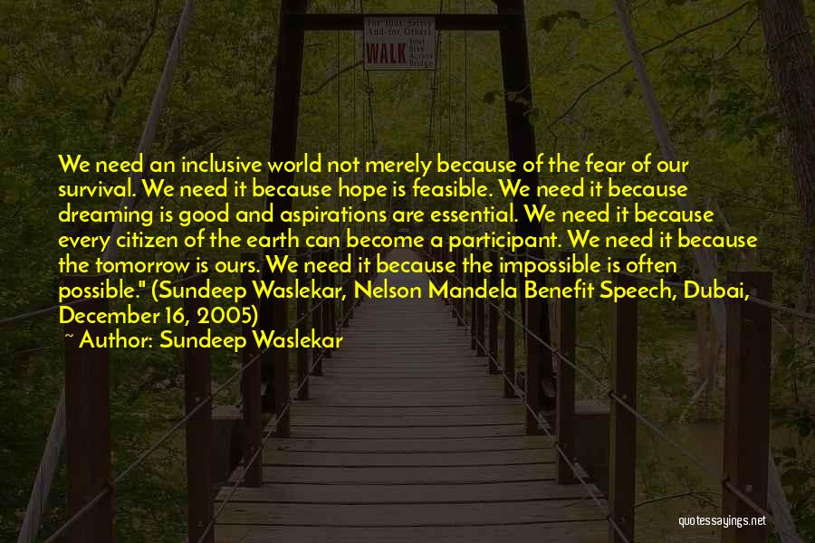Hope And Survival Quotes By Sundeep Waslekar
