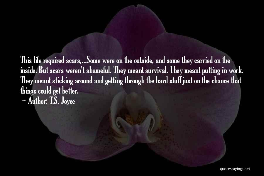 Hope And Survival Quotes By T.S. Joyce