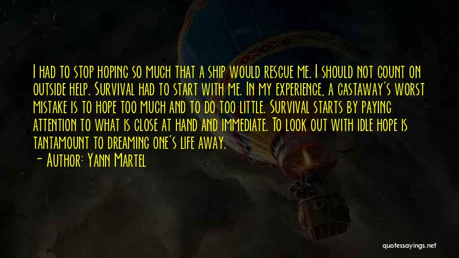 Hope And Survival Quotes By Yann Martel