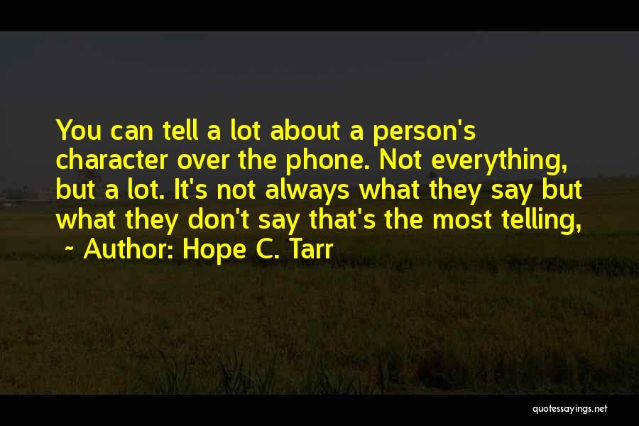 Hope C. Tarr Quotes 1006744