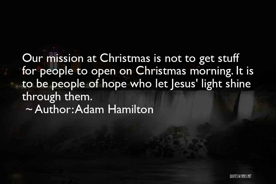 Hope Christmas Quotes By Adam Hamilton