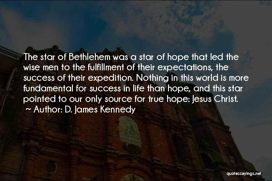 Hope Christmas Quotes By D. James Kennedy