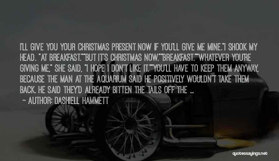 Hope Christmas Quotes By Dashiell Hammett