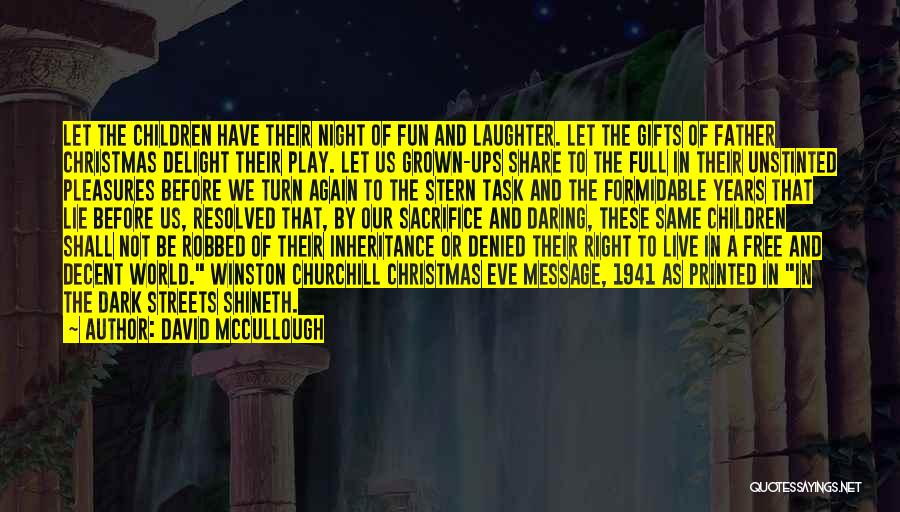 Hope Christmas Quotes By David McCullough