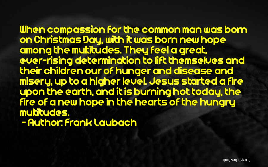 Hope Christmas Quotes By Frank Laubach
