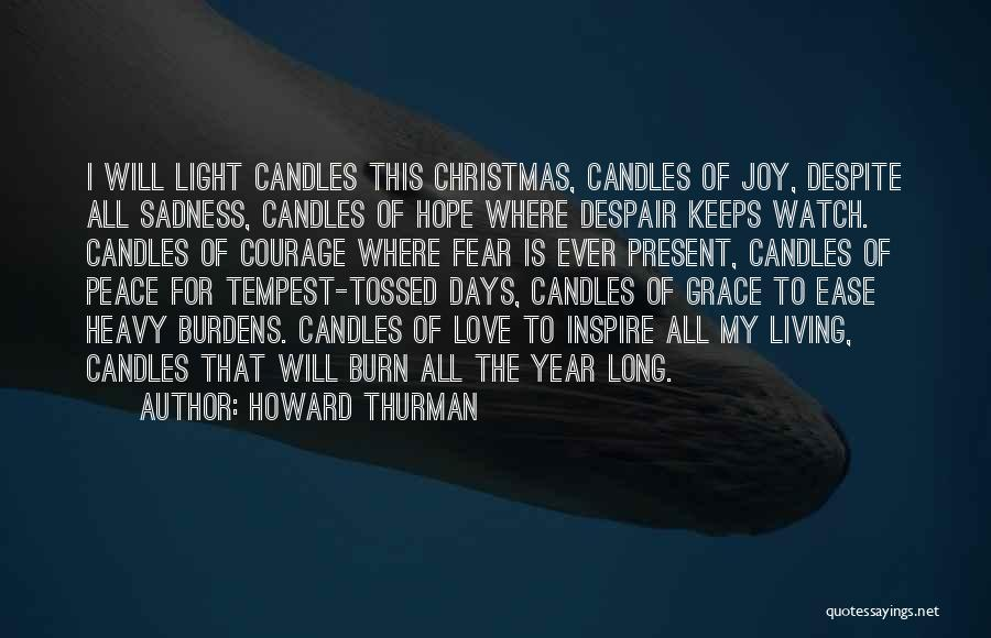 Hope Christmas Quotes By Howard Thurman