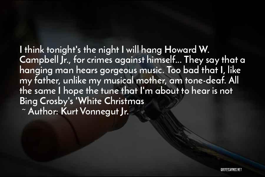 Hope Christmas Quotes By Kurt Vonnegut Jr.