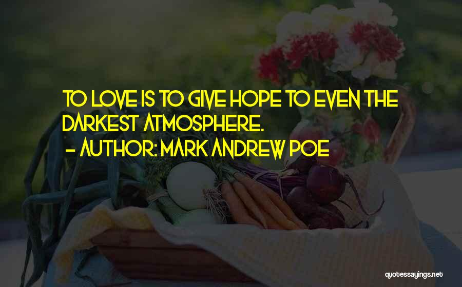 Hope Christmas Quotes By Mark Andrew Poe