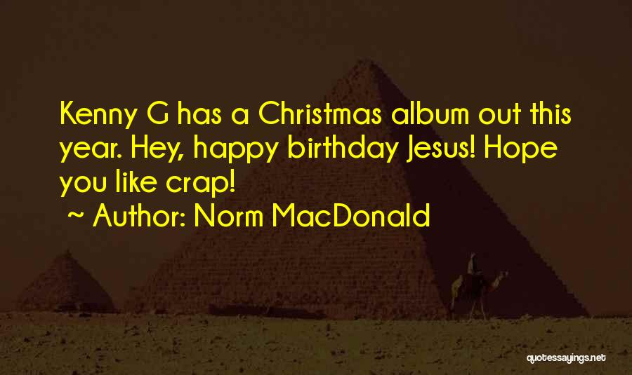 Hope Christmas Quotes By Norm MacDonald