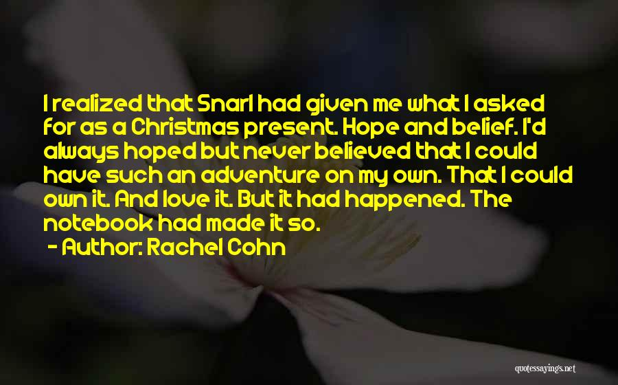 Hope Christmas Quotes By Rachel Cohn