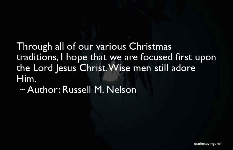 Hope Christmas Quotes By Russell M. Nelson