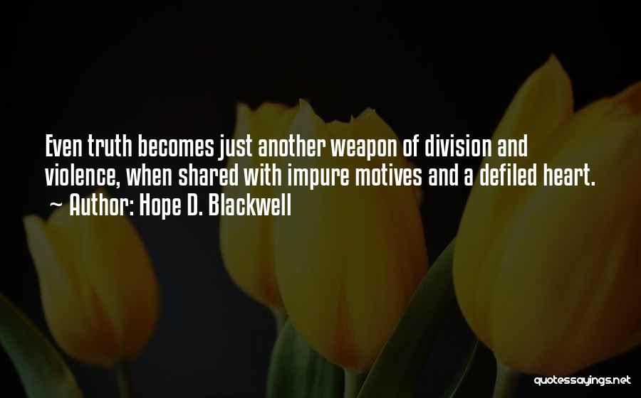 Hope D. Blackwell Quotes 1511918