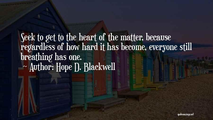 Hope D. Blackwell Quotes 2128774