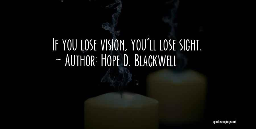 Hope D. Blackwell Quotes 2215466