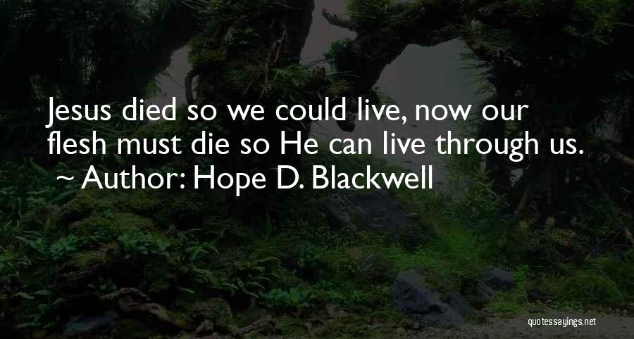 Hope D. Blackwell Quotes 861524