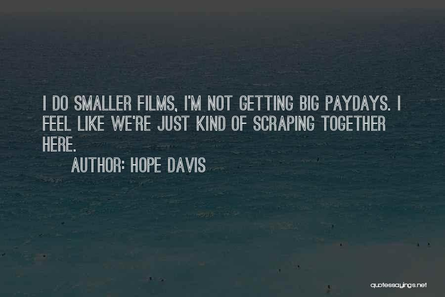 Hope Davis Quotes 1262687