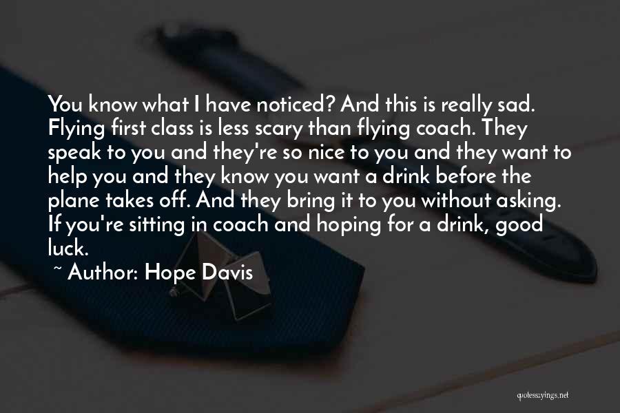 Hope Davis Quotes 1854149