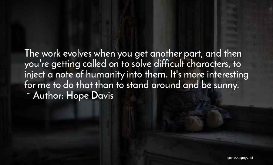 Hope Davis Quotes 1939899