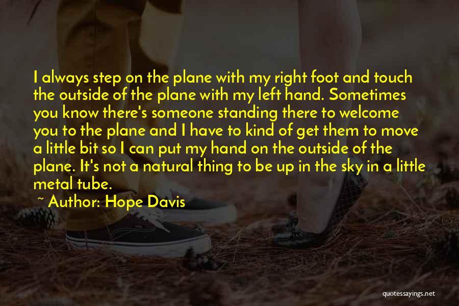 Hope Davis Quotes 2163838