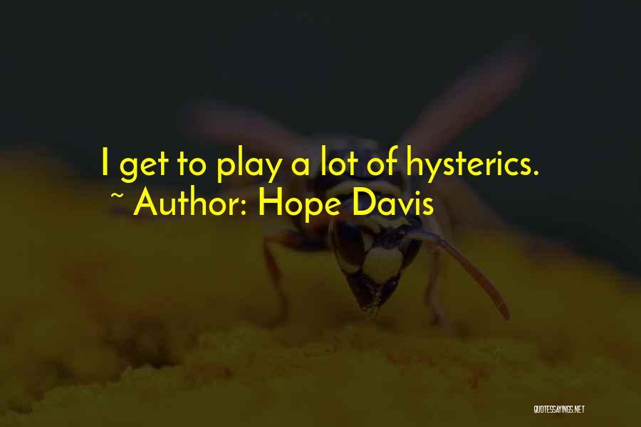 Hope Davis Quotes 326840