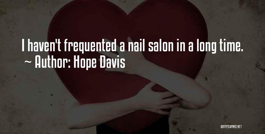 Hope Davis Quotes 701505