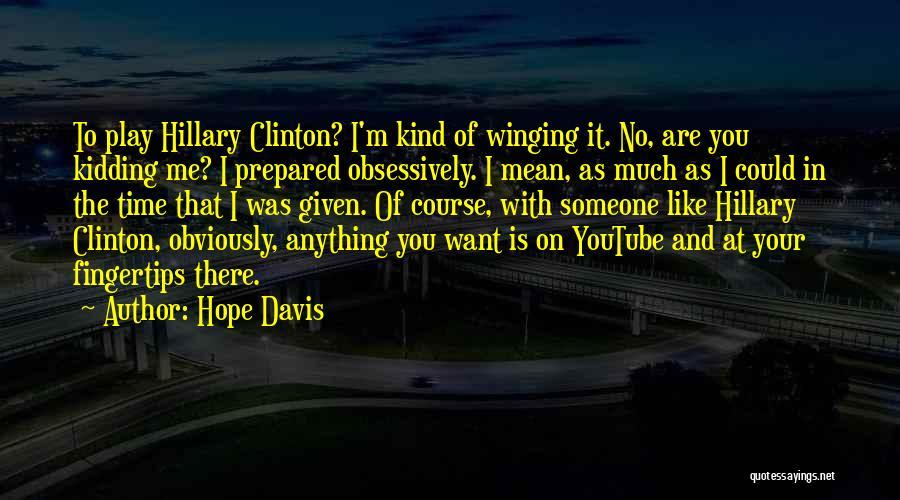 Hope Davis Quotes 866818