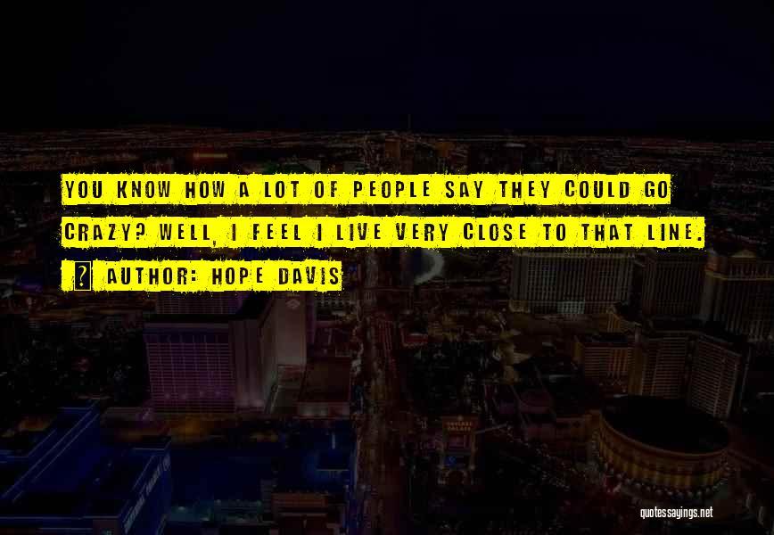 Hope Davis Quotes 886554