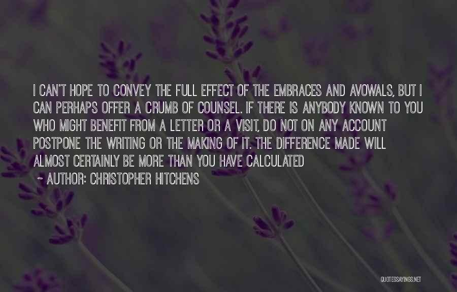 Hope For Illness Quotes By Christopher Hitchens