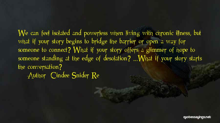 Hope For Illness Quotes By Cindee Snider Re