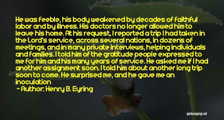 Hope For Illness Quotes By Henry B. Eyring