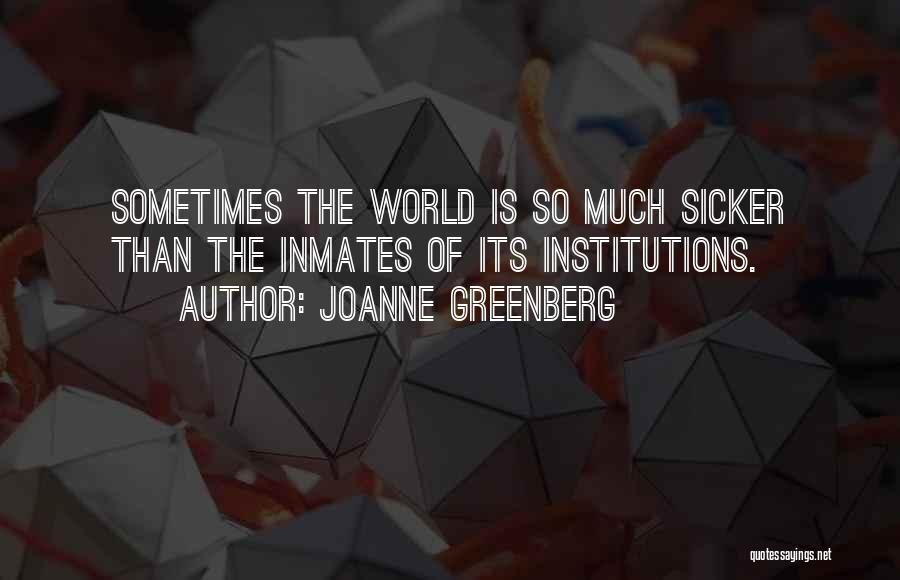Hope For Illness Quotes By Joanne Greenberg