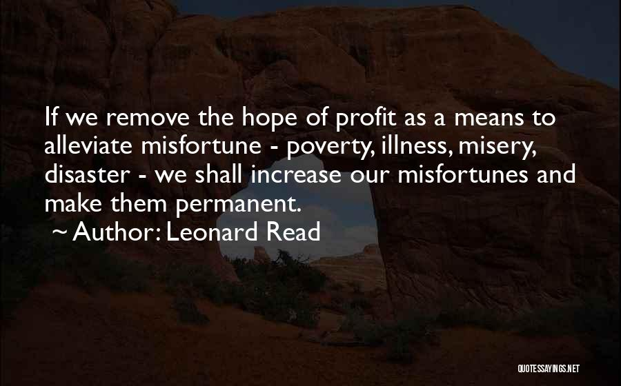 Hope For Illness Quotes By Leonard Read