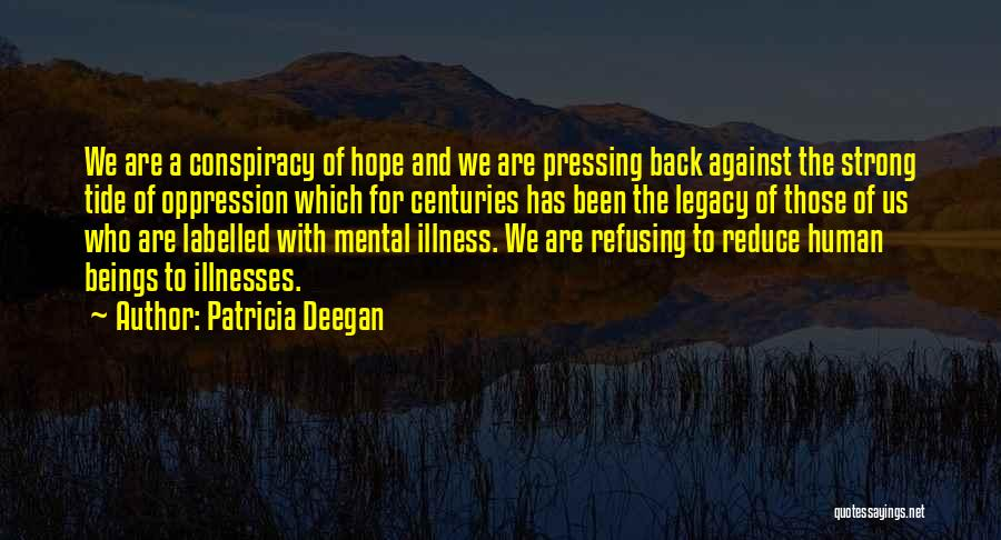 Hope For Illness Quotes By Patricia Deegan