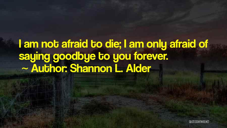 Hope For Illness Quotes By Shannon L. Alder