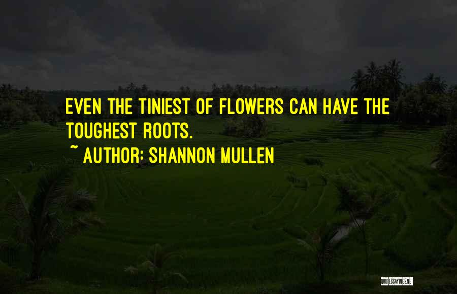 Hope For Illness Quotes By Shannon Mullen