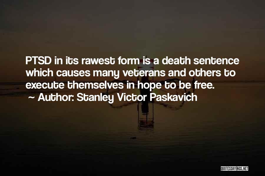 Hope For Illness Quotes By Stanley Victor Paskavich
