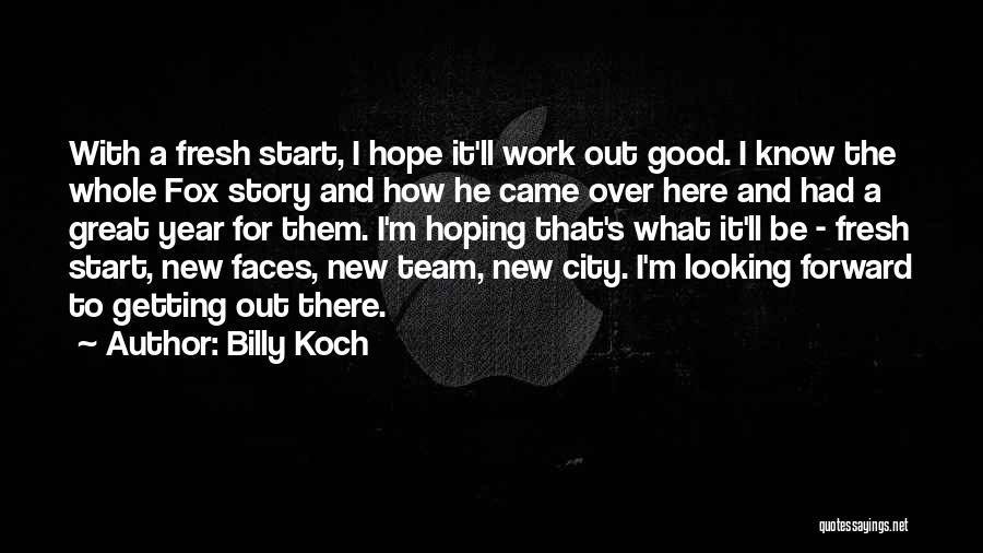 Hope For The New Year Quotes By Billy Koch
