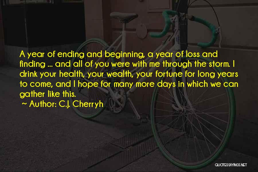 Hope For The New Year Quotes By C.J. Cherryh