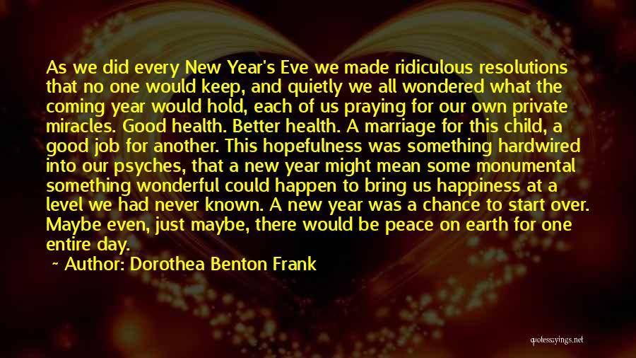 Hope For The New Year Quotes By Dorothea Benton Frank