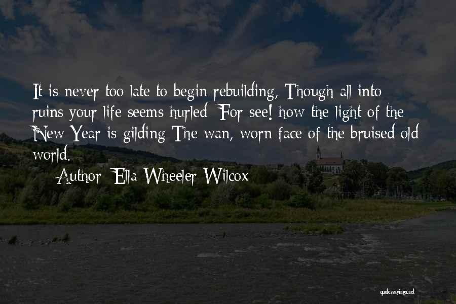 Hope For The New Year Quotes By Ella Wheeler Wilcox