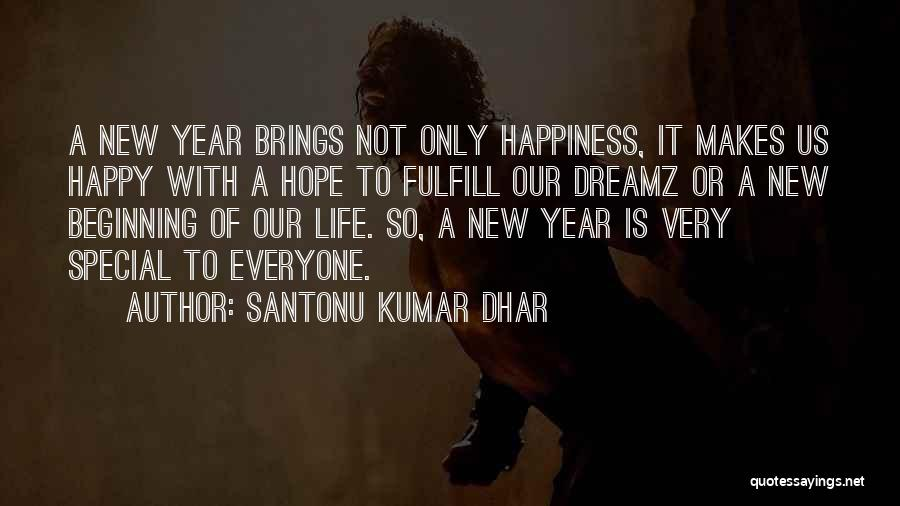 Hope For The New Year Quotes By Santonu Kumar Dhar