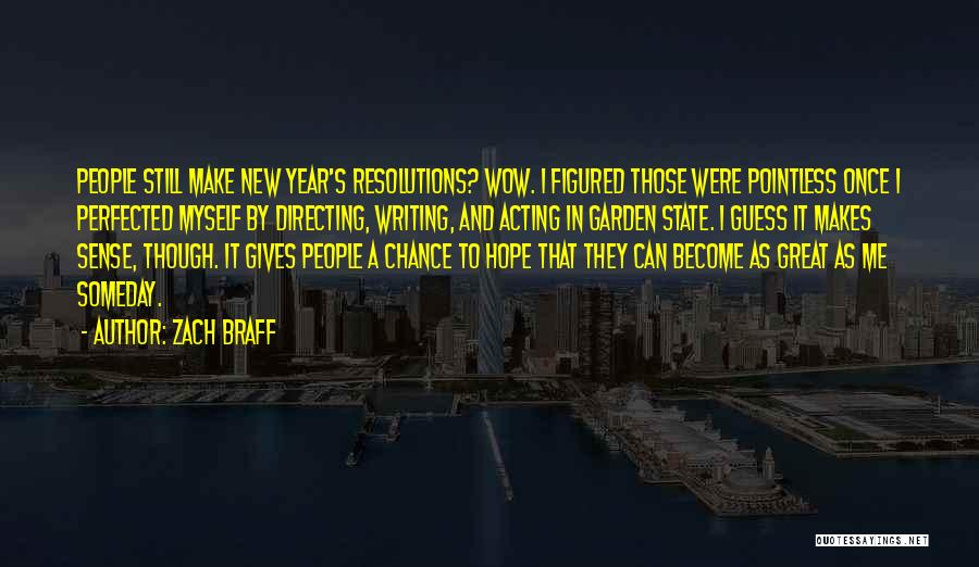 Hope For The New Year Quotes By Zach Braff