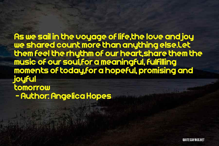 Hope For Tomorrow Quotes By Angelica Hopes